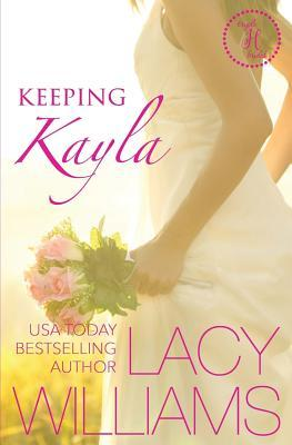 [PDF] [EPUB] Keeping Kayla: A Cowboy Fairytales Spin-Off Download by Lacy Williams