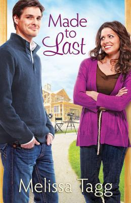 [PDF] [EPUB] Made to Last (Where Love Begins, #1) Download by Melissa Tagg