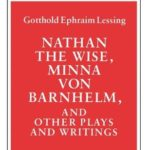 [PDF] [EPUB] Nathan the Wise, Minna von Barnhelm, and Other Plays and Writings Download