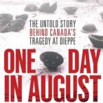 [PDF] [EPUB] One Day in August: The Remarkable True Story Behind the Greatest Raid of World War II Download