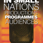 [PDF] [EPUB] Radio in Small Nations: Production, Programmes, Audiences Download