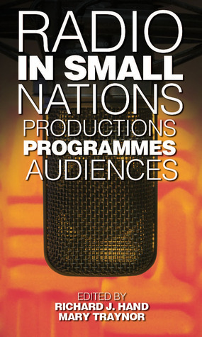 [PDF] [EPUB] Radio in Small Nations: Production, Programmes, Audiences Download by Richard J. Hand