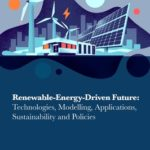 [PDF] [EPUB] Renewable-Energy-Driven Future: Technologies, Modelling, Applications, Sustainability and Policies Download