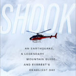 [PDF] [EPUB] Shook: An Earthquake, a Legendary Mountain Guide, and Everest's Deadliest Day Download