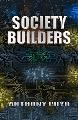 [PDF] [EPUB] Society Builders - The Novel Edition Download by Anthony Puyo