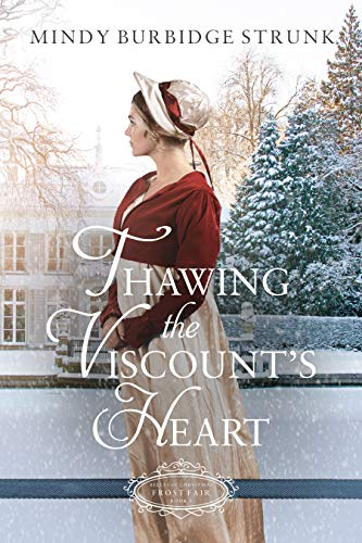 [PDF] [EPUB] Thawing the Viscount's Heart (Belles of Christmas: Frost Fair #3) Download by Mindy Burbidge Strunk
