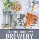 [PDF] [EPUB] The Brewers Association's Guide to Starting Your Own Brewery Download