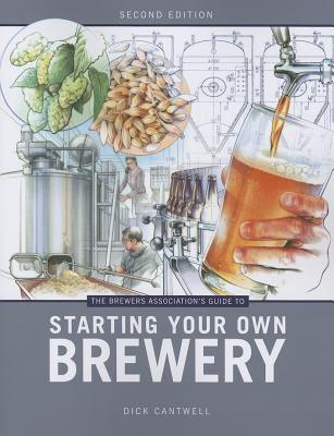 [PDF] [EPUB] The Brewers Association's Guide to Starting Your Own Brewery Download by Dick Cantwell