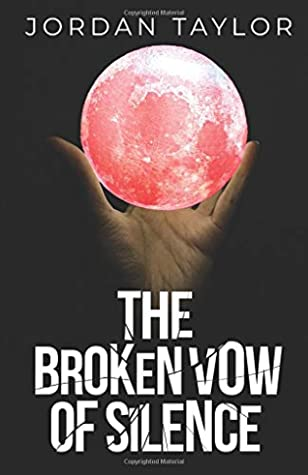 [PDF] [EPUB] The Broken Vow of Silence: A Paranormal Romance Download by Jordan Taylor