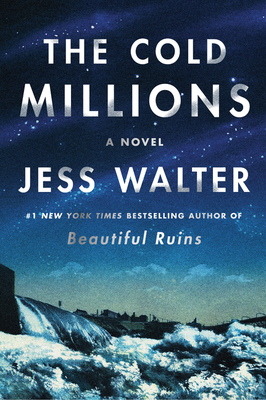 [PDF] [EPUB] The Cold Millions Download by Jess Walter