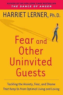 [PDF] [EPUB] The Dance of Fear: Tackling the Anxiety, Fear, and Shame That Keeps Us from Optimal Living and Loving Download by Harriet Lerner