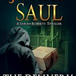 [PDF] [EPUB] The Delivery (A Sarah Roberts Thriller Book 23) Download