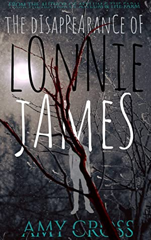 [PDF] [EPUB] The Disappearance of Lonnie James Download by Amy Cross