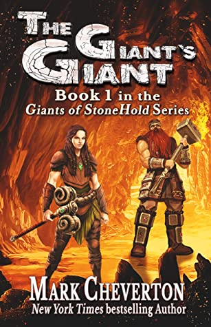 [PDF] [EPUB] The Giant's Giant (The Giants of StoneHold Book 1) Download by Mark Cheverton