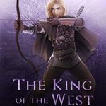 [PDF] [EPUB] The King of the West (Path of the Ranger #7) Download