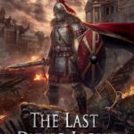 [PDF] [EPUB] The Last Dying Light (The Last of the Romans #1) Download