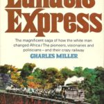 [PDF] [EPUB] The Lunatic Express: An Entertainment In Imperialism Download
