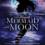 [PDF] [EPUB] The Magical Mermaid and the Moon Download