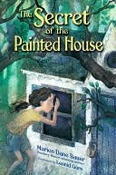 [PDF] [EPUB] The Secret of the Painted House the Secret of the Painted House Download by Marion Dane Bauer