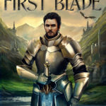 [PDF] [EPUB] The Song of the First Blade (The Bladeborn Saga, #1) Download