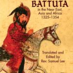 [PDF] [EPUB] The Travels of Ibn Battuta: in the Near East, Asia and Africa, 1325-1354 Download