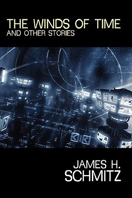 [PDF] [EPUB] The Winds of Time and Other Stories Download by James H. Schmitz