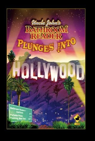 [PDF] [EPUB] Uncle John's Bathroom Reader Plunges Into Hollywood Download by Bathroom Readers' Institute