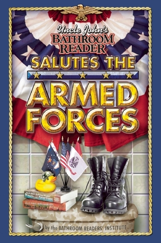 [PDF] [EPUB] Uncle John's Bathroom Reader Salutes the Armed Forces Download by Bathroom Readers' Institute
