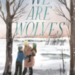 [PDF] [EPUB] We Are Wolves Download