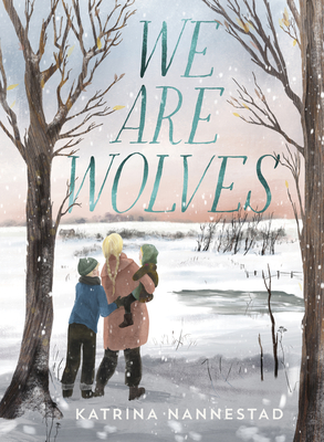 [PDF] [EPUB] We Are Wolves Download by Katrina Nannestad