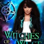 [PDF] [EPUB] Witches of the West (Whiskey Witches #4) Download
