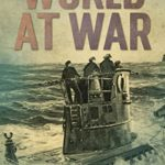 [PDF] [EPUB] World at War: Unforgettable Tales from the First and Second World Wars Download