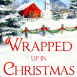 [PDF] [EPUB] Wrapped Up In Christmas Download