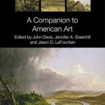 [PDF] [EPUB] A Companion to American Art Download
