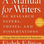 [PDF] [EPUB] A Manual for Writers of Research Papers, Theses, and Dissertations, Eighth Edition: Chicago Style for Students and Researchers Download