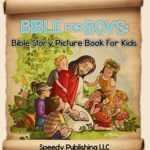 [PDF] [EPUB] Bible For Boys: Bible Story Picture Book For Kids (Bible Stories) Download