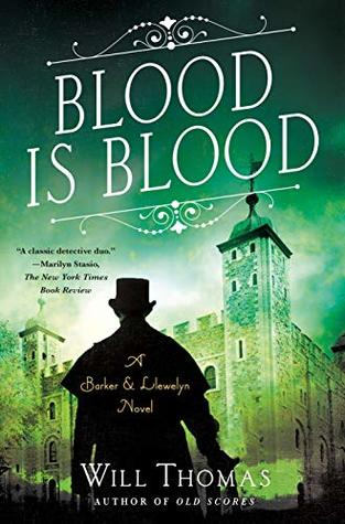 [PDF] [EPUB] Blood Is Blood (Barker and Llewelyn, #10) Download by Will Thomas