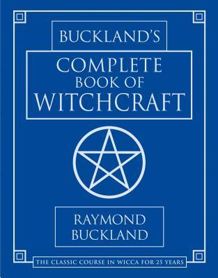 [PDF] [EPUB] Buckland's Complete Book of Witchcraft Download by Raymond Buckland