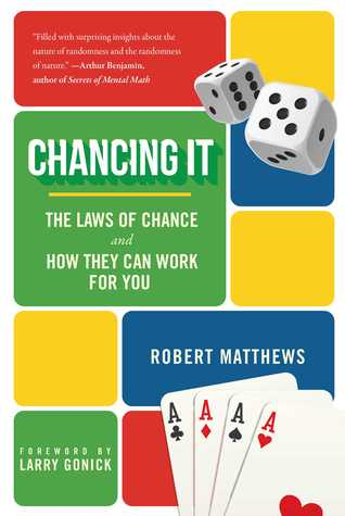 [PDF] [EPUB] Chancing It: The Laws of Chance and How They Can Work for You Download by Robert Matthews