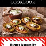 [PDF] [EPUB] Copycat Cookbook: Inspired by Friday's Restaurant and Bar Download