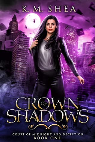 [PDF] [EPUB] Crown of Shadows (Court of Midnight and Deception #1) Download by K.M. Shea