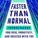 [PDF] [EPUB] Faster Than Normal: Turbocharge Your Focus, Productivity, and Success with the Secrets of the ADHD Brain Download