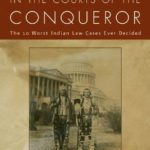 [PDF] [EPUB] In the Courts of the Conqueror: The 10 Worst Indian Law Cases Ever Decided Download