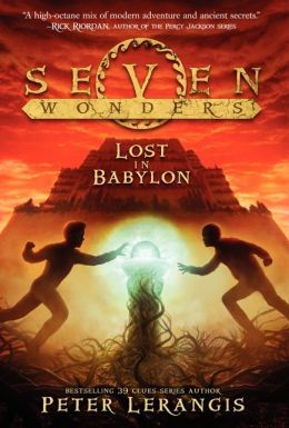 [PDF] [EPUB] Lost in Babylon (Seven Wonders, #2) Download by Peter Lerangis