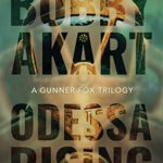 [PDF] [EPUB] Odessa Rising (Gunner Fox #5) Download