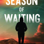 [PDF] [EPUB] Season of Waiting (The Utopian Testament, #1) Download