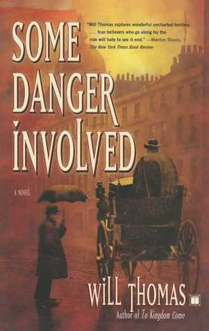 [PDF] [EPUB] Some Danger Involved (Barker and Llewelyn, #1) Download by Will Thomas