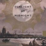 [PDF] [EPUB] Sunlight at Midnight: St. Petersburg and the Rise of Modern Russia Download