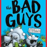 [PDF] [EPUB] The Bad Guys in Attack of the Zittens (The Bad Guys #4) Download