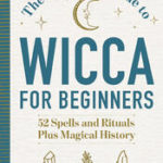 [PDF] [EPUB] The Essential Guide to Wicca for Beginners Download